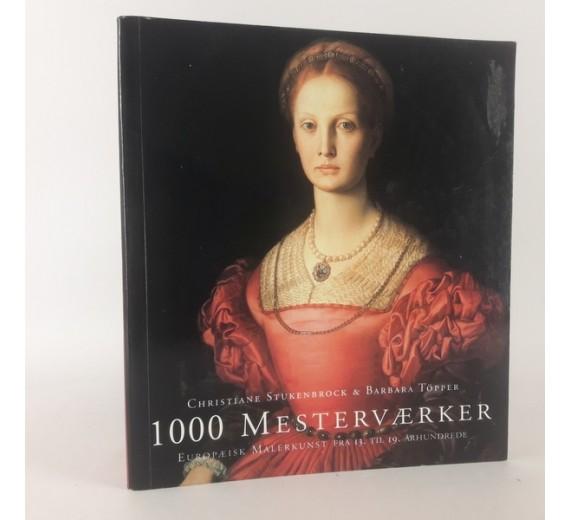 1000 Mesterværker af Christiane Stukenbrock og Barbara Töpper