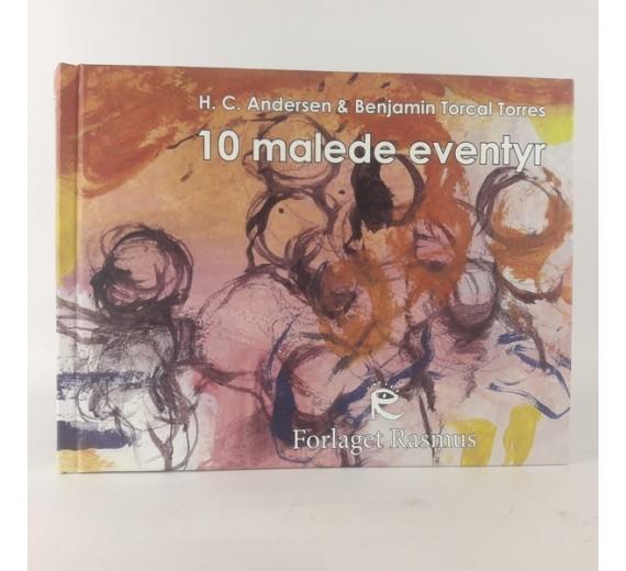 10 malede eventyr, H. C. Andersen & Benjamin Torcal Torres