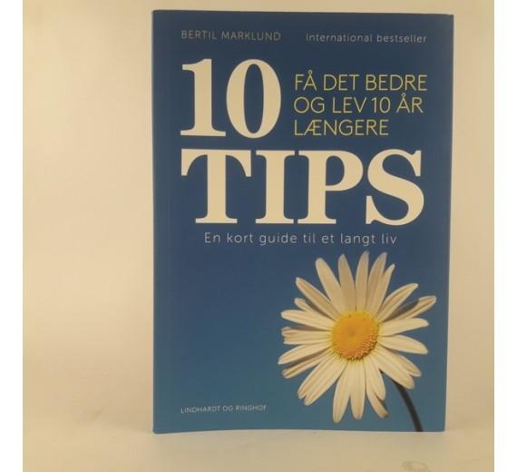 10 tips: en kort guide til et langt liv af Bertil Marklund