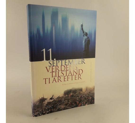 11. September - verdens tilstand ti år efter Malene Fenger-Grøndahl