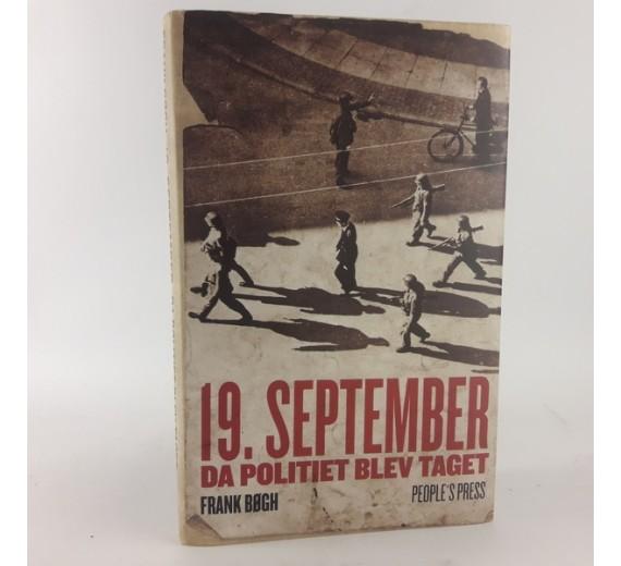 19. september - da politiet blev taget af Frank Bøgh