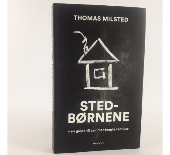 Stedbørnene af Thomas Milsted - en guide til sammenbragte familier