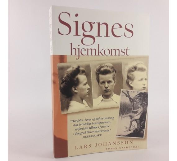 Signes hjemkomst af Lars Johansson