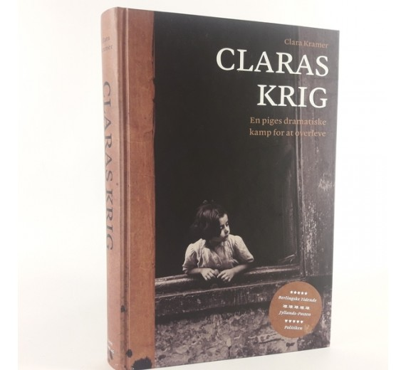 Claras krig - en piges dramatiske kamp for at over af Clara Kramer