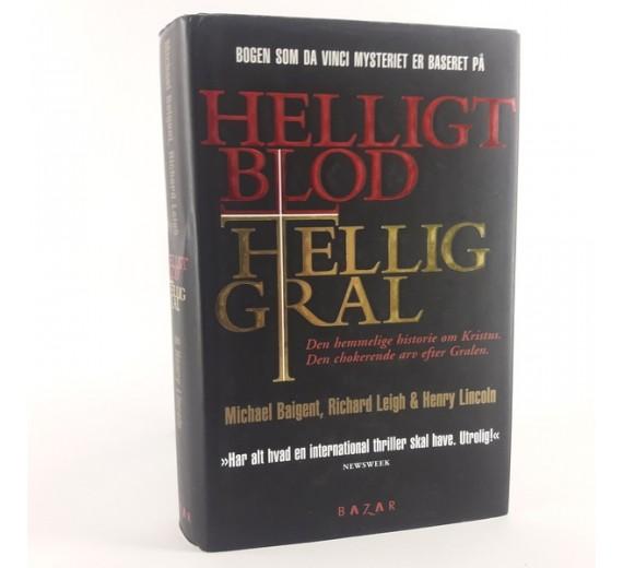 Helligt blod Hellig gral af Michael Baigent m.fl