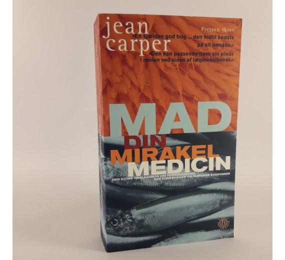 Mad din mirakel medicin af Jean Carper