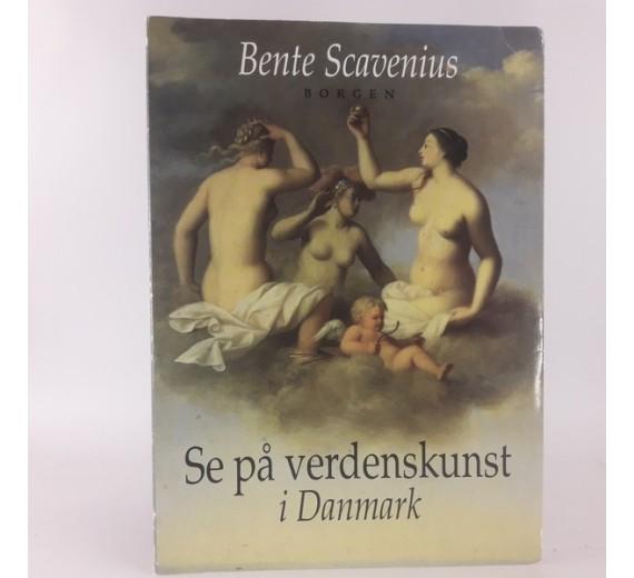 Se på verdenskunst i Danmark af Bente Scavenius