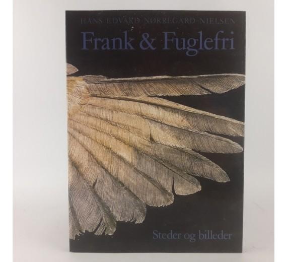 Frank & Fuglefri af Hans Edvard Nørregård-Nielsen