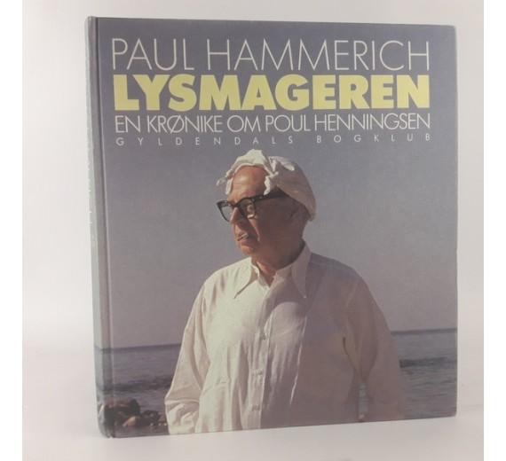 Lysmageren, en krønike om Poul Henningsen af Paul Hammerich