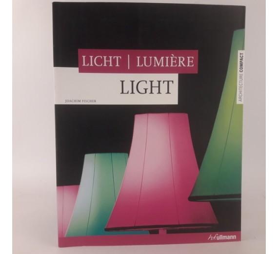 Light Licht Lumiere af Joachim Fischer
