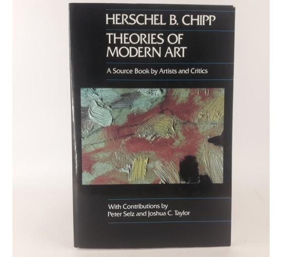 Theories of modern art af Herschel B. Chipp