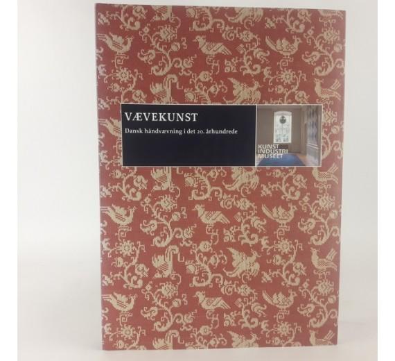 Vævekunst - Dansk håndvævning i det 20. århunderede af Charlotte Paludan