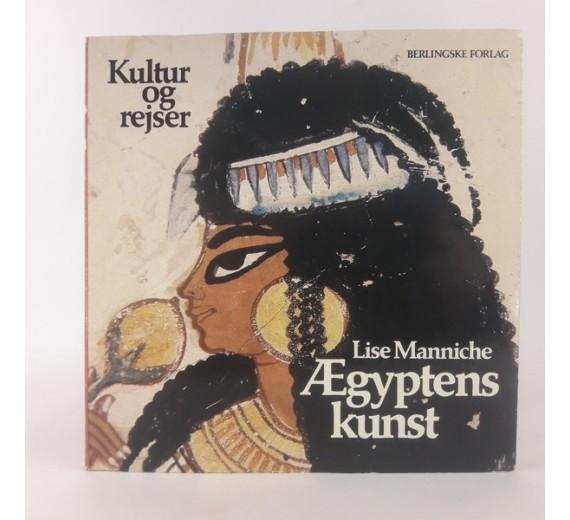 Ægyptens kunst af Lise Manniche