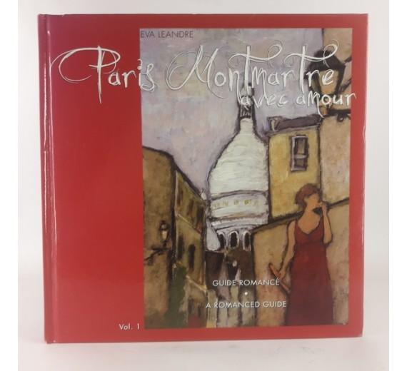 Paris Montmartre avec amour af Eva Léandre