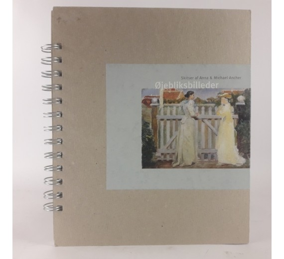 Øjebliksbilleder.Skitser af Anna & Michael Ancher