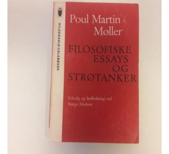 Filosofiske essays og strøtanker af Poul Martin Møller