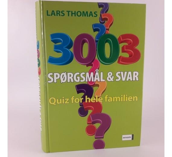 3003 spørgsmål & svar Quiz for hele familien af Lars Thomas