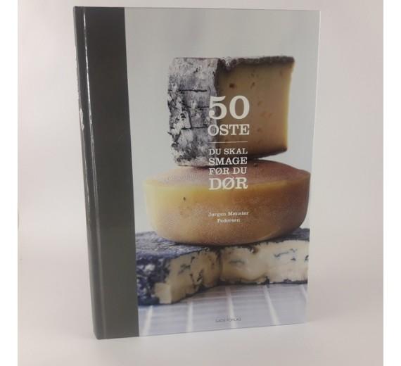 50 oste du skal smage før du dør af Jørgen Mønster Pedersen