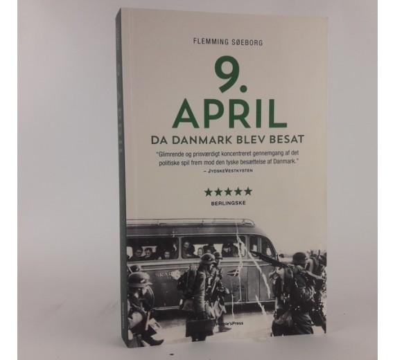 9. April: Da Danmark blev besat af Flemming Søeborg