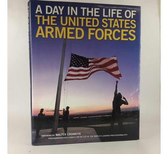 A Day in the Life of the United States Armed Forces by Lewis J. Korman & Matthew Naythons