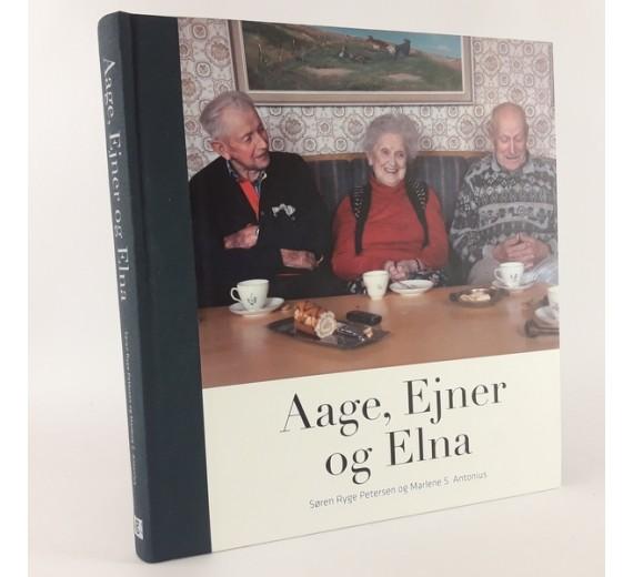 Aage, Ejner og Elna af Søren Ryge Petersen & Marlene S. Antonius.