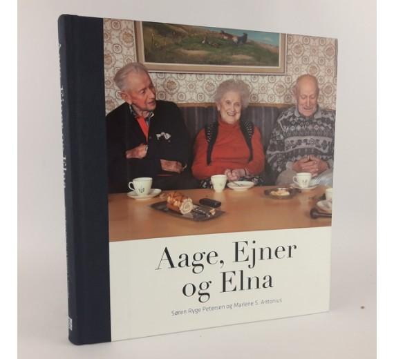 Aage, Ejner og Elna af Søren Ryge Petersen & Marlene S. Antonius