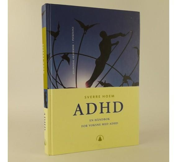 ADHD - en håndbok for voksne med ADHD af Sverre Hoem