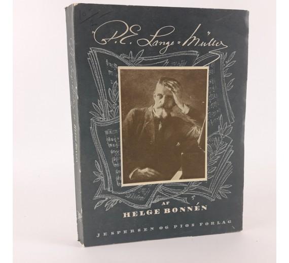 P. E. Lange-Müller skrevet af Helge Bonnén