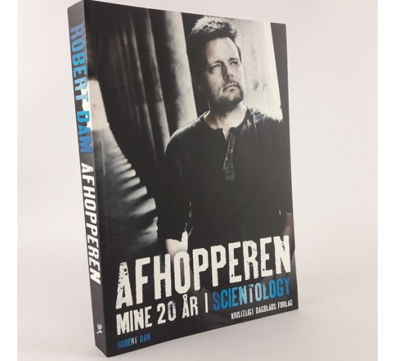 Afhopperen - Mine 20 år i Scientology af Robert Dam