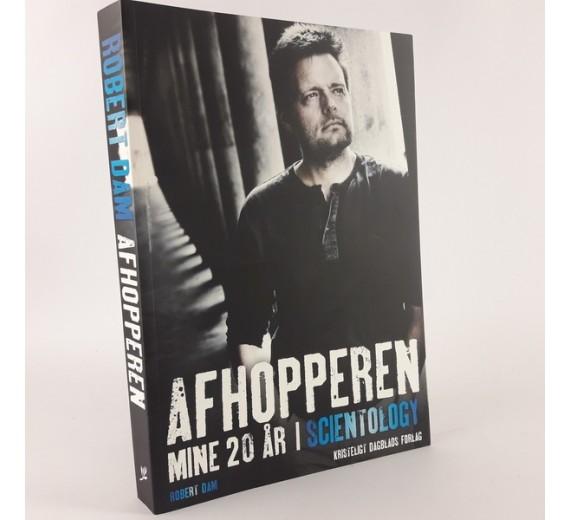 Afhopperen - Mine 20 år i Scientology af Robert Dam
