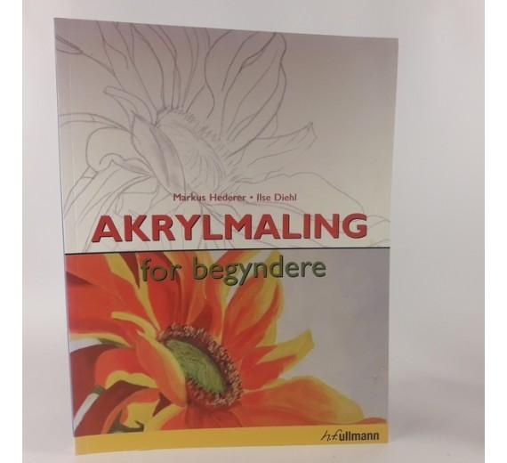 Akrylmaling for begyndere ad Markus Hederer og Ilse Diehl