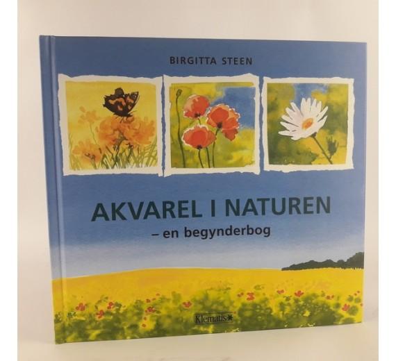 Akvarel i naturen - en begynderbog af Birgitta Stee