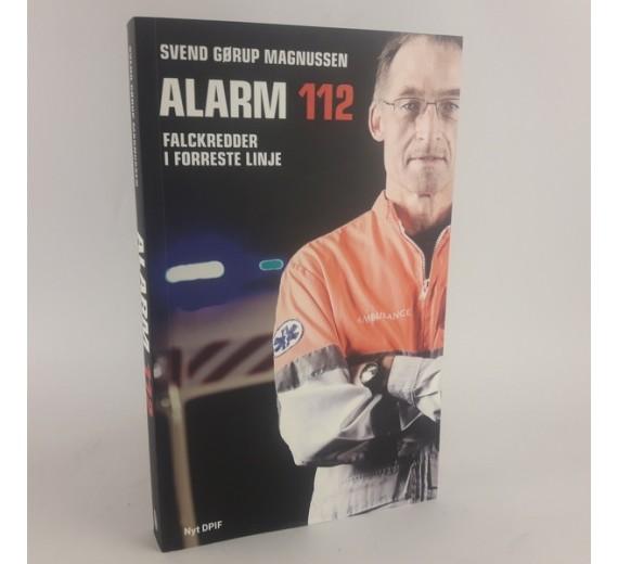 Alarm 112 - Falckredder i forreste linje afSvend Gørup Magnussen