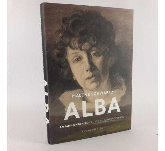 Alba - en familiekrønike af Malene Schwartz