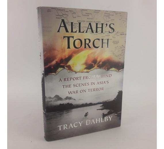 Allah´s Torch - En rapport om bag scernerne i Asians kamp mod terror af Tracy Dahlby
