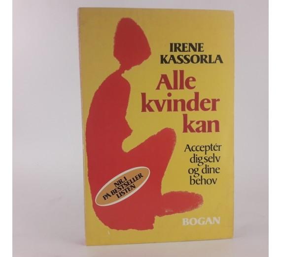 Alle Kvinder Kan af Irene Kassorla