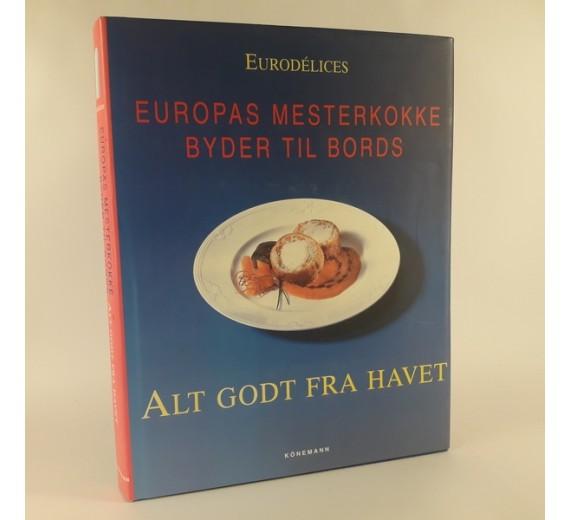 Europas mesterkokke byder til bords - alt godt fra havet