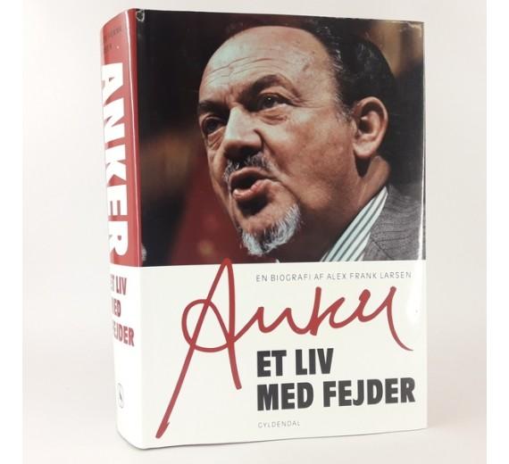 Anker - et liv med Fejder af Alex Frank Larsen