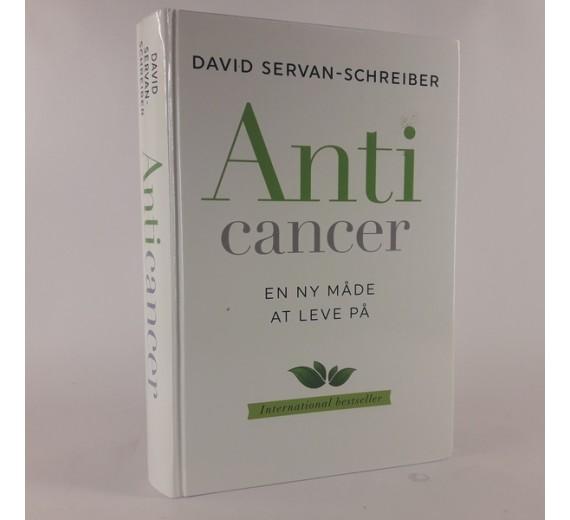 Anti cancer af David Servan-Schreiber