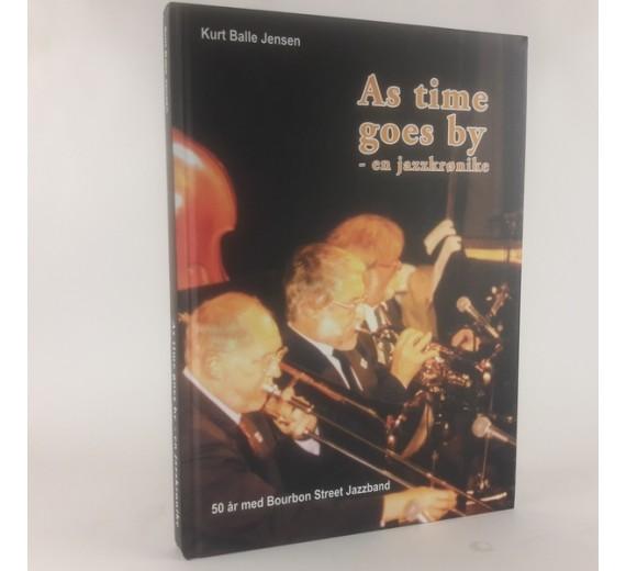 As time goes by - En Jazzkrønike af Kurt Balle Jensen
