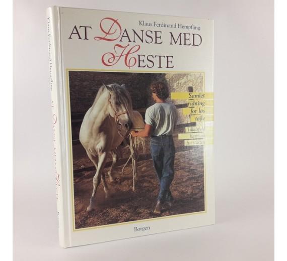 At Danse med Heste af Klaus Ferdinand Hempfling