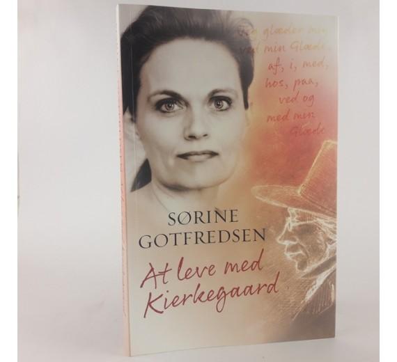 At leve med Kierkegaard af Sørine Gotfredsen
