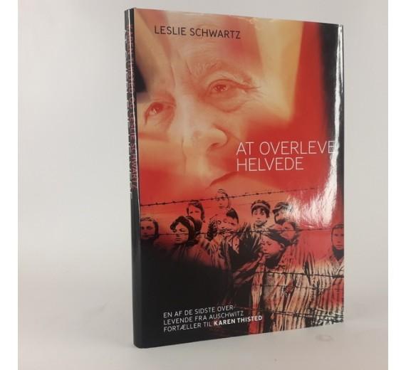 At overleve helvede af Leslie Schwartz