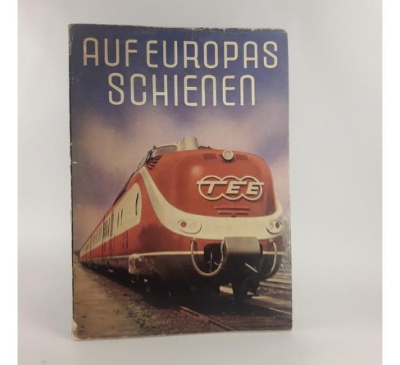 Auf Europas Schienen (Ein Bildwerk) af Johannes Kurze