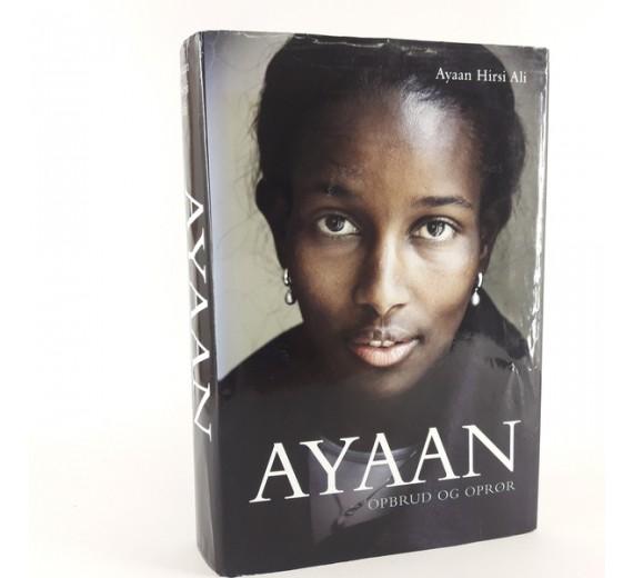 Ayaan - Opbrud og oprør skrevet af Ayaan Hirsi Ali