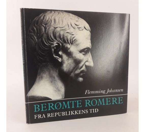 Berømte romere - fra republikkens tid af Flemming Johansen