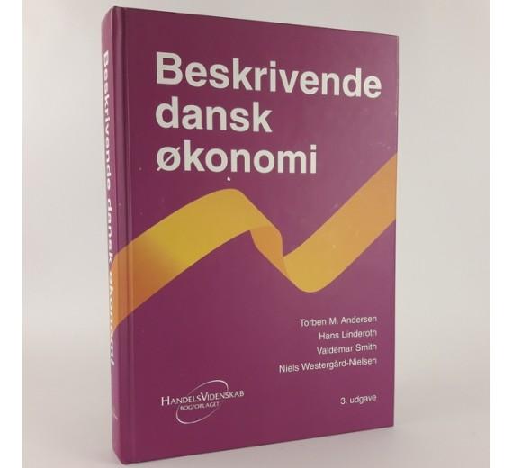 Beskrivende dansk økonomi af Torben M Andersen m.fl.