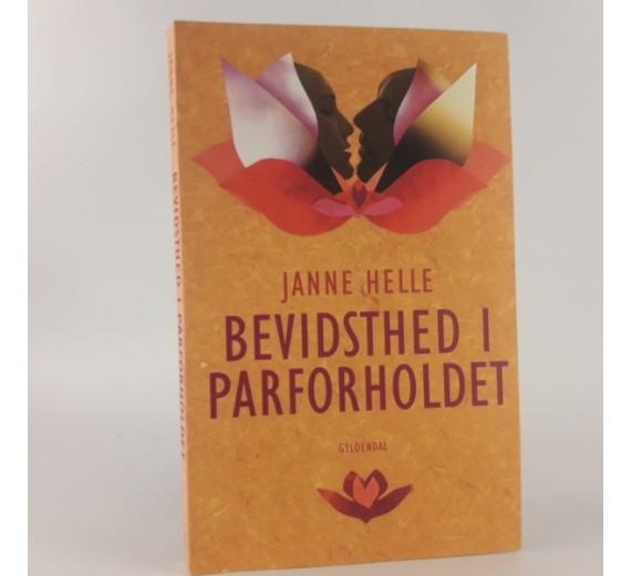 Bevidsthed i parforholdet af Janne Helle