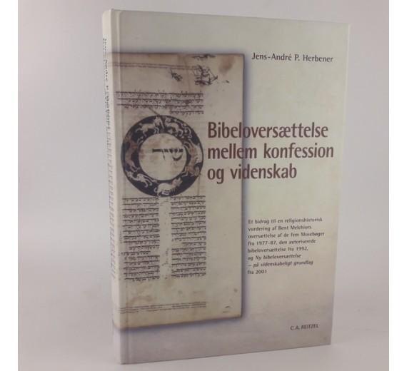 Bibeloversættelse mellem konfession og videnskab