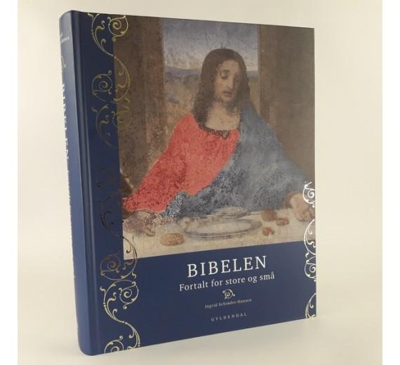 Bibelen fortalt for store og små, af Ingrid Schrøder-Hansen